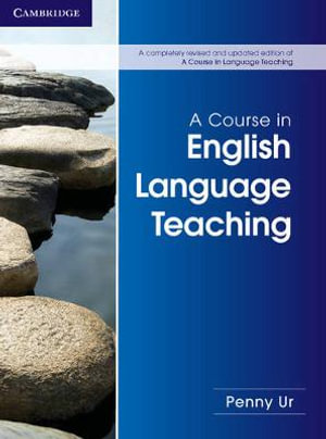 Cover of A Course in English Language Teaching