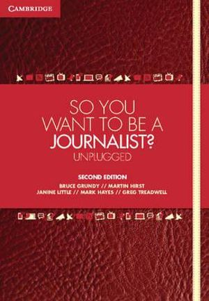 Cover of So You Want To Be A Journalist?