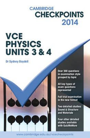 Cover of Cambridge Checkpoints VCE Physics Units 3 And 4 2014
