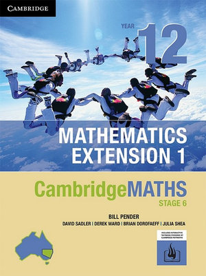 Cover of CambridgeMATHS Stage 6: Mathematics Extension 1 Year 12