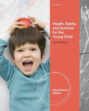 Cover of Health, Safety, and Nutrition for the Young Child