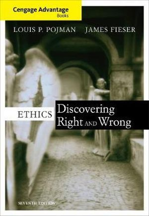 Cover of Cengage Advantage Books: Ethics : Discovering Right and Wrong