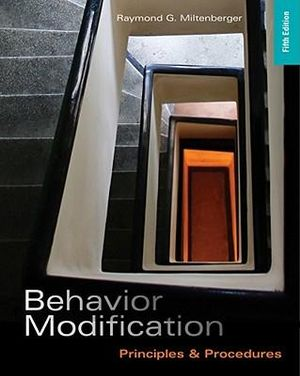Cover of Behavior Modification : Principles and Procedures