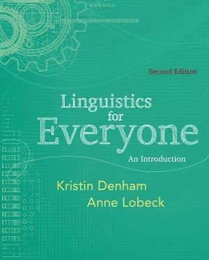 Cover of Linguistics for Everyone : An Introduction