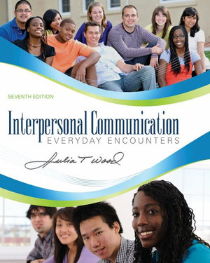 Cover of Interpersonal Communication: Everyday Encounters