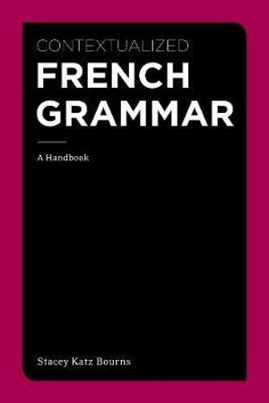 Cover of Contextualized French Grammar: A Handbook