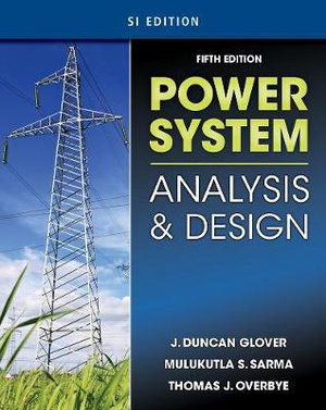 Cover of Power System Analysis & Design, SI Version