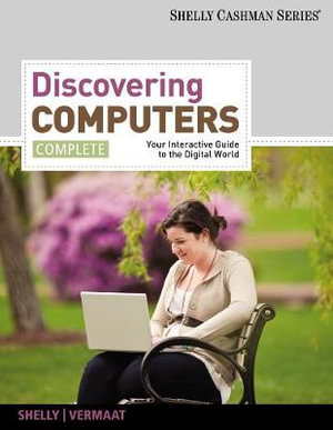 Cover of Discovering Computers, Complete: Your Interactive Guide to the Digital World