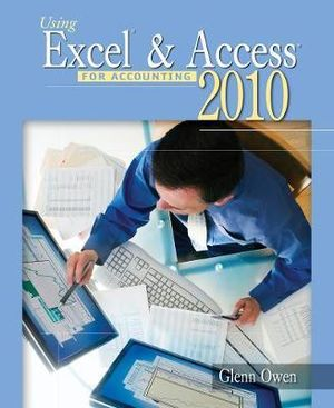 Cover of Using Excel & Access for Accounting 2010 (with Student Data CD-ROM)