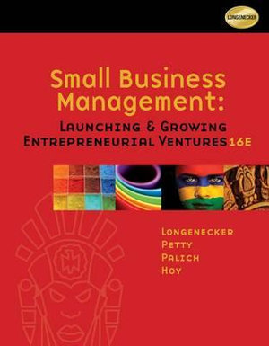 Cover of Small Business Management: Launching and Growing Entrepreneurial Ventures