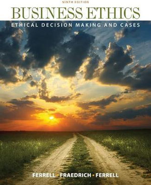 Cover of Business Ethics: Ethical Decision Making & Cases