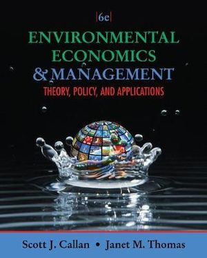 Cover of Environmental Economics and Management : Theory, Policy, and  Applications (with InfoApps 2-Semester Printed Access Card)