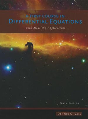 Cover of A First Course in Differential Equations with Modeling Applications