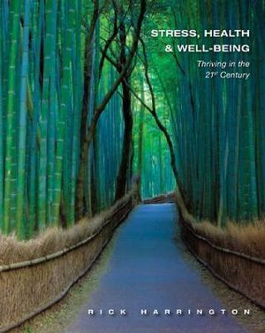 Cover of Stress, Health and Well-Being : Thriving in the 21st Century