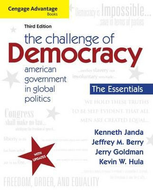 Cover of Cengage Advantage Books: The Challenge of Democracy, Essentials: American Government in Global Politics