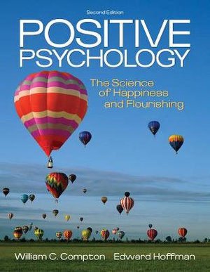 Cover of Positive Psychology : The Science of Happiness and Flourishing