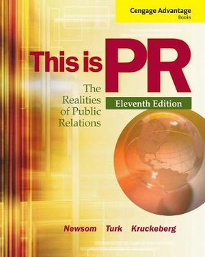 Cover of Cengage Advantage Books: This is PR: The Realities of Public Relations