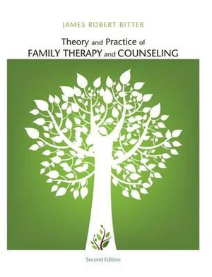 Cover of Theory and Practice of Family Therapy and Counseling