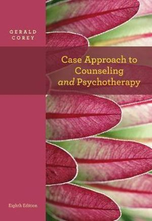 Cover of Case Approach to Counseling and Psychotherapy
