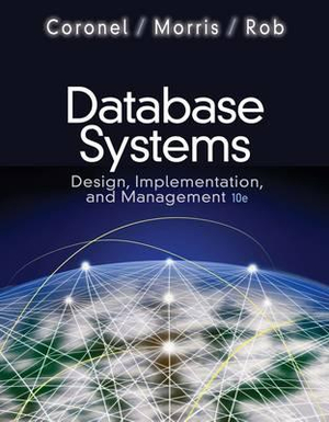 Cover of Database Systems : Design, Implementation, and Management (with Premium  WebSite Printed Access Card and Essential Textbook Resources Printed Access Card)