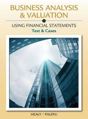 Cover of Business Analysis and Valuation : Using Financial Statements, Text and  Cases (with Thomson Analytics Printed Access Card)