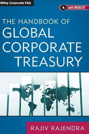 Cover of The Handbook of Global Corporate Treasury
