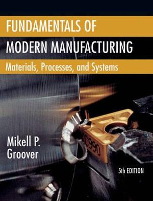 Cover of Fundamentals of Modern Manufacturing