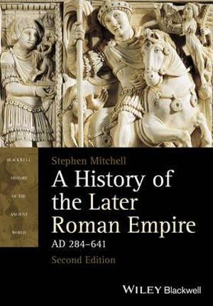 Cover of A History of the Later Roman Empire, AD 284-641