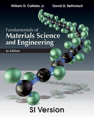 Cover of Fundamentals of Materials Science and Engineering 4E SI Version