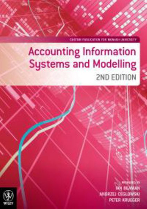 Cover of Accounting Information Systems and Modelling 2E Custom Publication for Monash University
