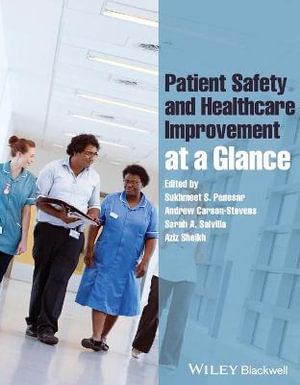 Cover of Patient Safety and Healthcare Improvement at a Glance