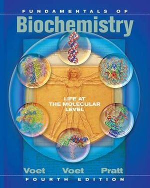 Cover of Fundamentals of Biochemistry Life at the Molecular