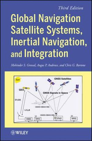 Cover of Global Navigation Satellite Systems, Inertial Navigation, and Integration