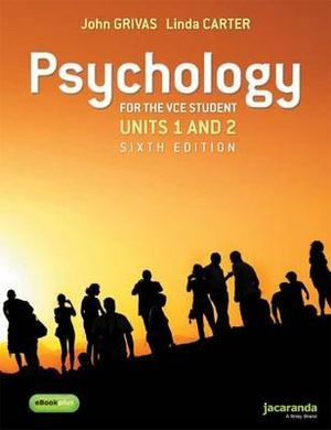 Cover of Psychology for the VCE Student Units 1&2 6E and EBookPLUS