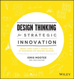 Cover of Design Thinking for Strategic Innovation