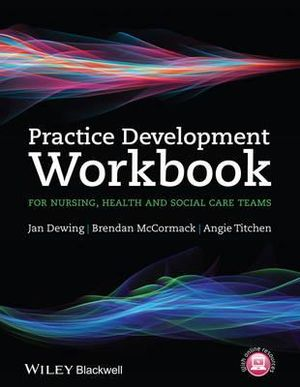 Cover of Practice Development Workbook for Nursing, Health and Social Care Teams