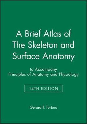 Cover of A Brief Atlas of the Skeleton and Surface Anatomy