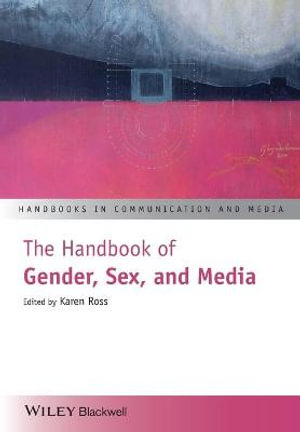 Cover of The Handbook of Gender, Sex and Media