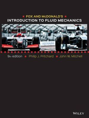 Cover of Fox and McDonald's Introduction to Fluid Mechanics, 9th Edition