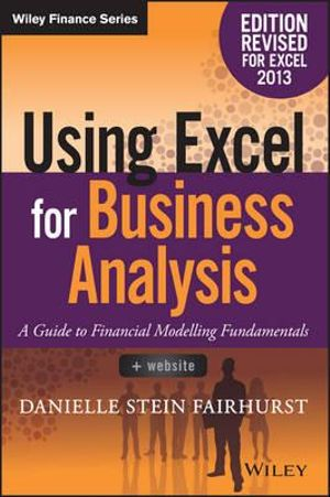 Cover of Using Excel for Business Analysis A Guide to Financial Modelling Fundamentals