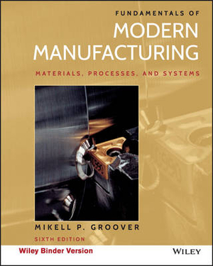 Cover of Fundamentals of Modern Manufacturing, Binder Ready Version