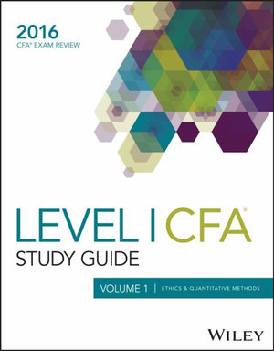 Cover of Wiley Study Guide for 2016 Level I CFA Exam: Ethics & quantitative methods
