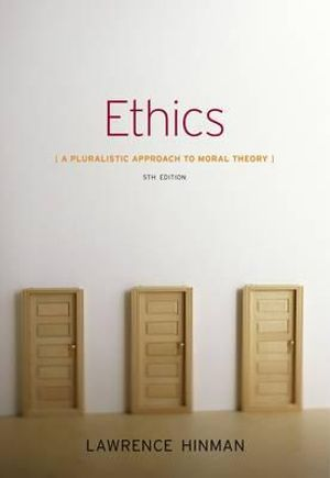 Cover of Ethics: A Pluralistic Approach to Moral Theory