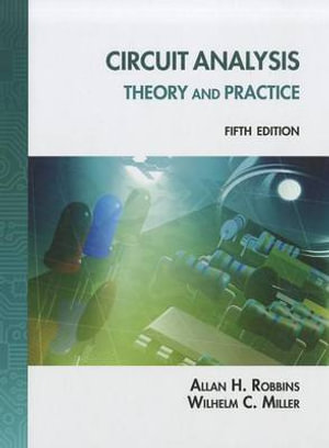 Cover of Circuit Analysis: Theory and Practice