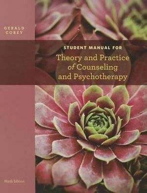 Cover of Student Manual for Corey's Theory and Practice of Counseling and  Psychotherapy, 9th