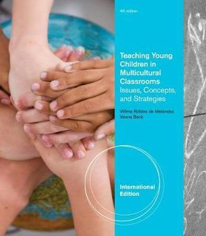 Cover of Teaching Young Children in Multicultural Classrooms