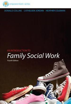 Cover of Brooks/Cole Empowerment Series: An Introduction to Family Social Work