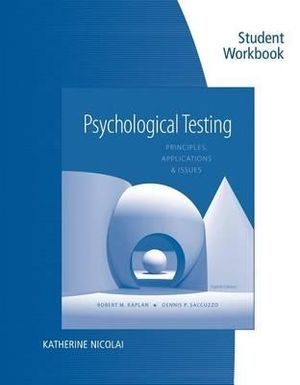 Cover of Student Workbook for Kaplan/Saccuzzo's Psychological Testing: Principles, Applications, and Issues, 8th