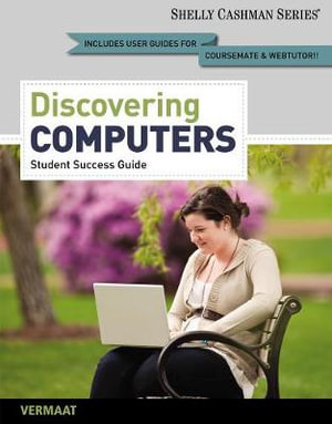 Cover of Enhanced Discovering Computers, Complete: Your Interactive Guide to the Digital World, 2013 Edition