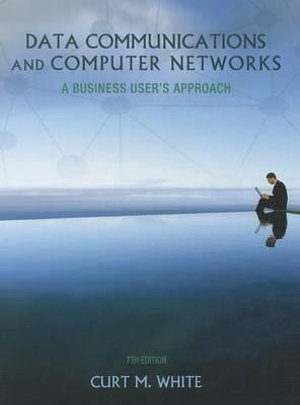 Cover of Data Communications and Computer Networks : A Business User's Approach